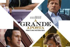 Dica de filme: A Grande Aposta (The Big Short)