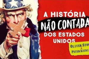 A História Não Contada dos Estados Unidos