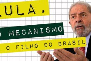 LULA, O MECANISMO E O FILHO DO BRASIL #meteoro.doc