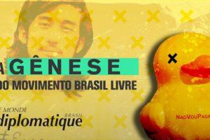 A gênese do Movimento Brasil Livre – MBL
